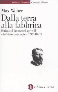 Dalla terra alla fabbrica. Scritti sui lavoratori agricoli e lo stato nazionale (1892-1897).