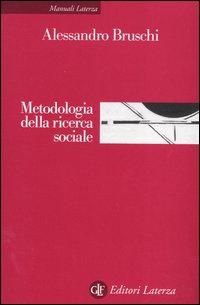 Metodologia della ricerca sociale.