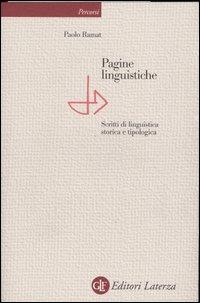 Pagine linguistiche. Scritti di linguistica storica e tipologica