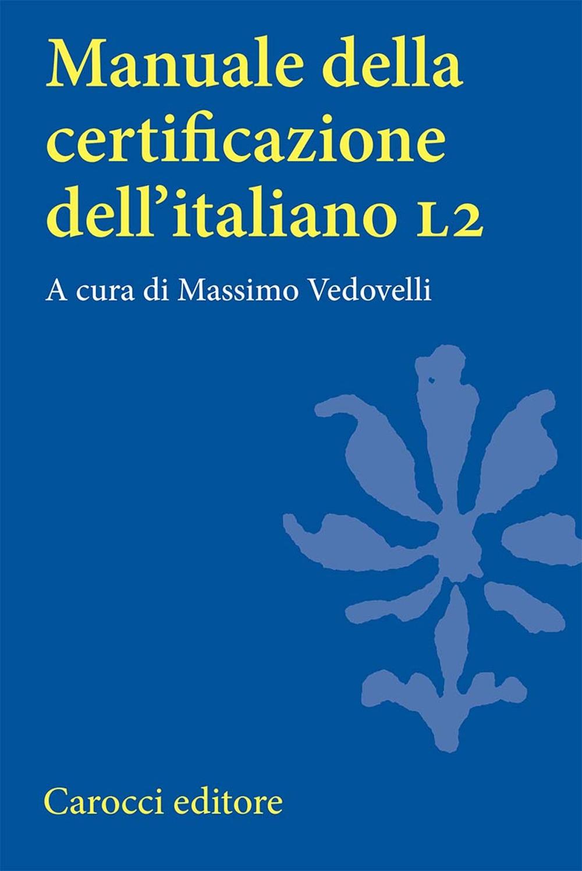Manuale della certificazione dell'italiano L2