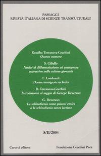 Passaggi (2004). Rivista italiana di scienze transculturali. Vol. 8.