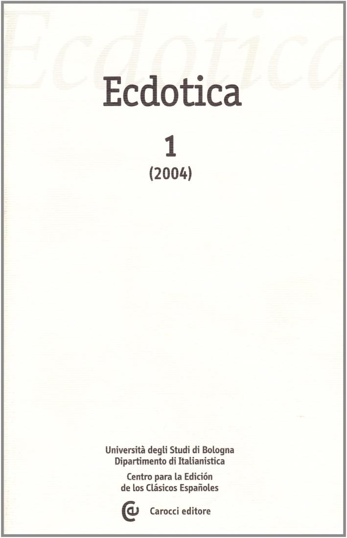 Ecdotica (2004). Vol. 1