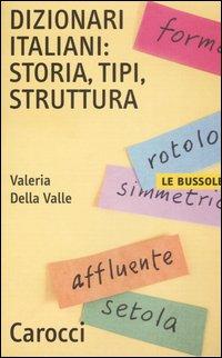 Dizionari italiani: storia, tipi, struttura