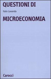 Questioni di microeconomia.