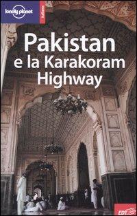 Pakistan e la Karakoram Highway.