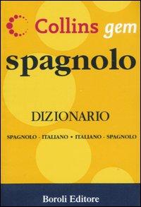 Spagnolo. Dizionario spagnolo-italiano, italiano-spagnolo. Ediz. bilingue