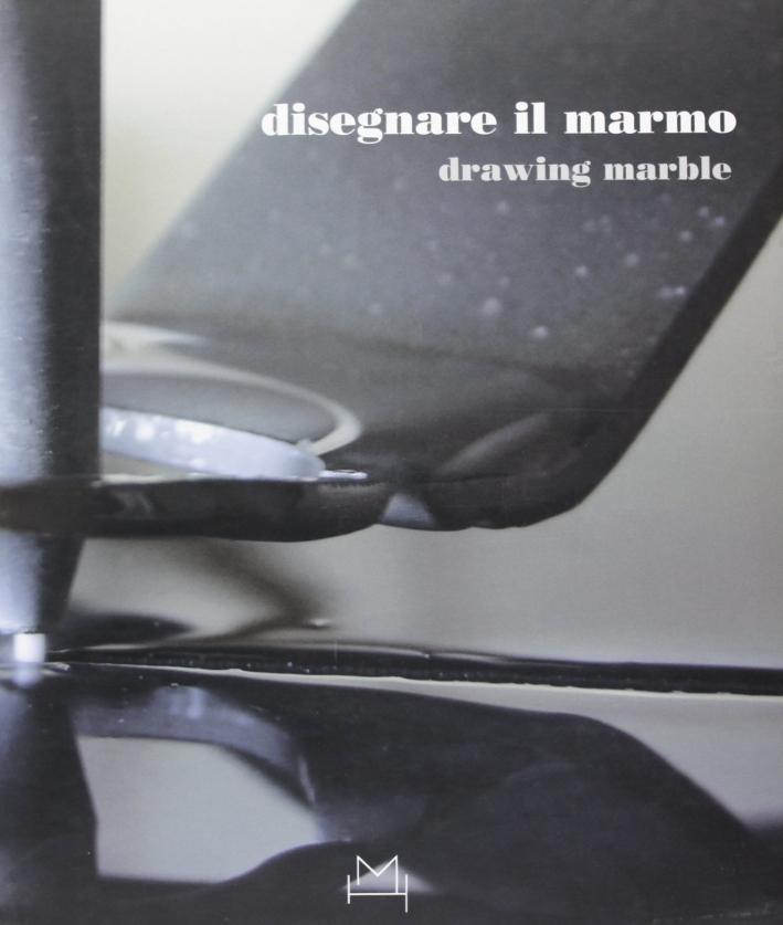Disegnare il marmo. Ediz. italiana e inglese