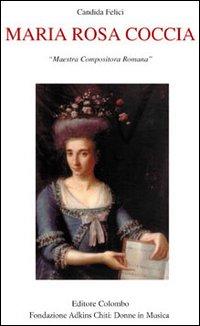 Maria Rosa Coccia. Maestra compositora romana