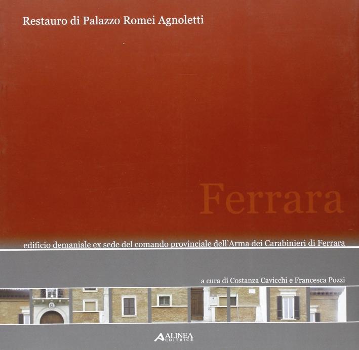 Restauro di Palazzo Romei Agnoletti