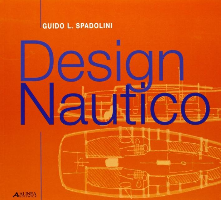 Design nautico. Didattica, ricerca, tecnologia