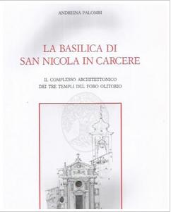 La Basilica di San Nicola in Carcere e il Complesso Architettonico dei Tre Templi del Foro Olitorio. Il Valore delle Persistenza Attraverso il Tempo