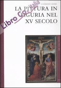 La pittura in Liguria nel XV secolo