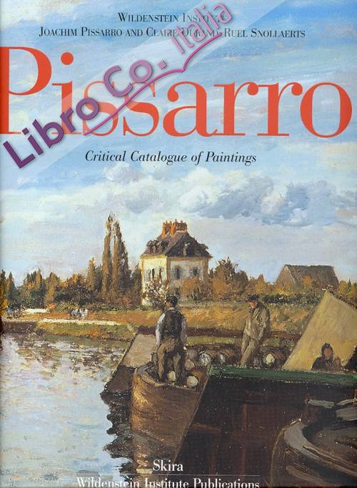 Pissarro. Catalogue critique des peintures. Critical Catalogue of Paintings