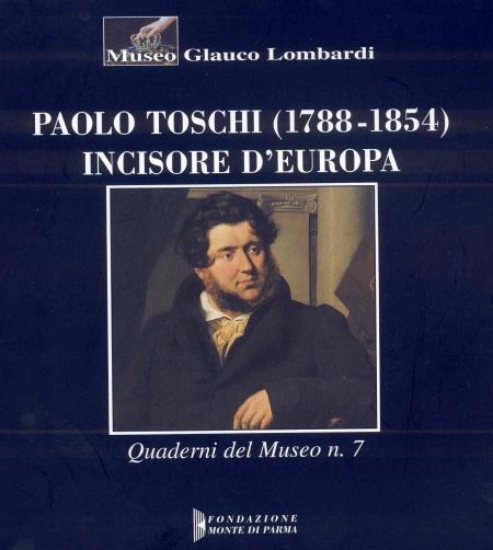 Paolo Toschi (1788-1854). Incisore d'Europa
