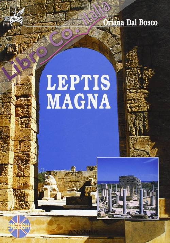 Leptis Magna. Ediz. inglese