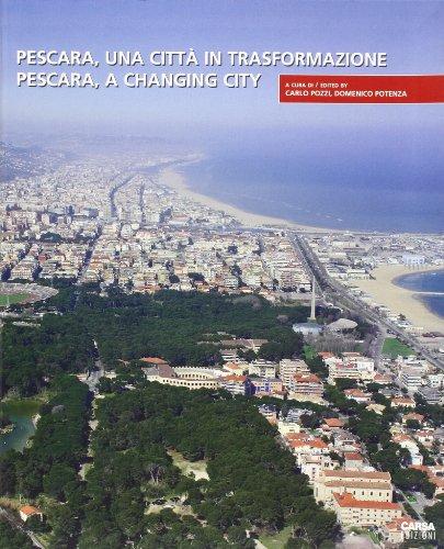 Pescara, una città in trasformazionePescara, a changing city