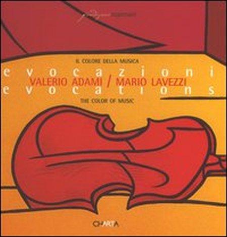 Il colore della musica. Evocazioni-The color of music. Evocations. Catalogo della mostra (Milano, 16 marzo-30 aprile 2005)