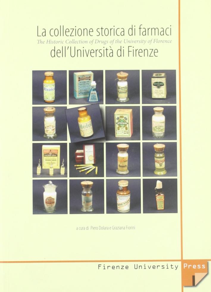 La collezione storica dei farmaci dell'Università di Firenze-The Historic Collection of Drugs of the University of Florence
