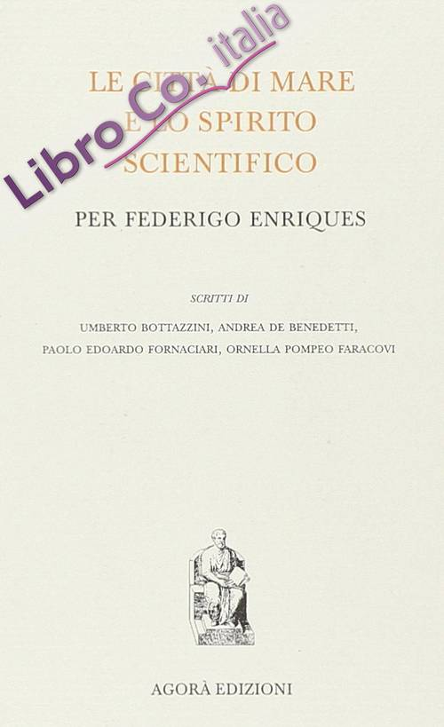 Le città di mare e lo spirito scientifico per Federigo Enriques