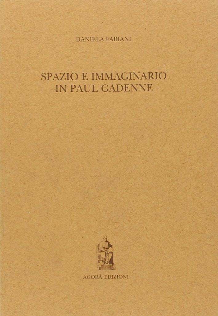 Spazio e immaginario in Paul Gadenne