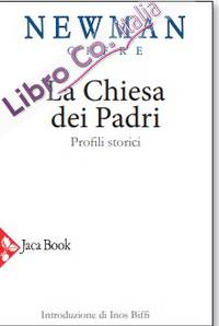 La chiesa dei Padri. Profili storici