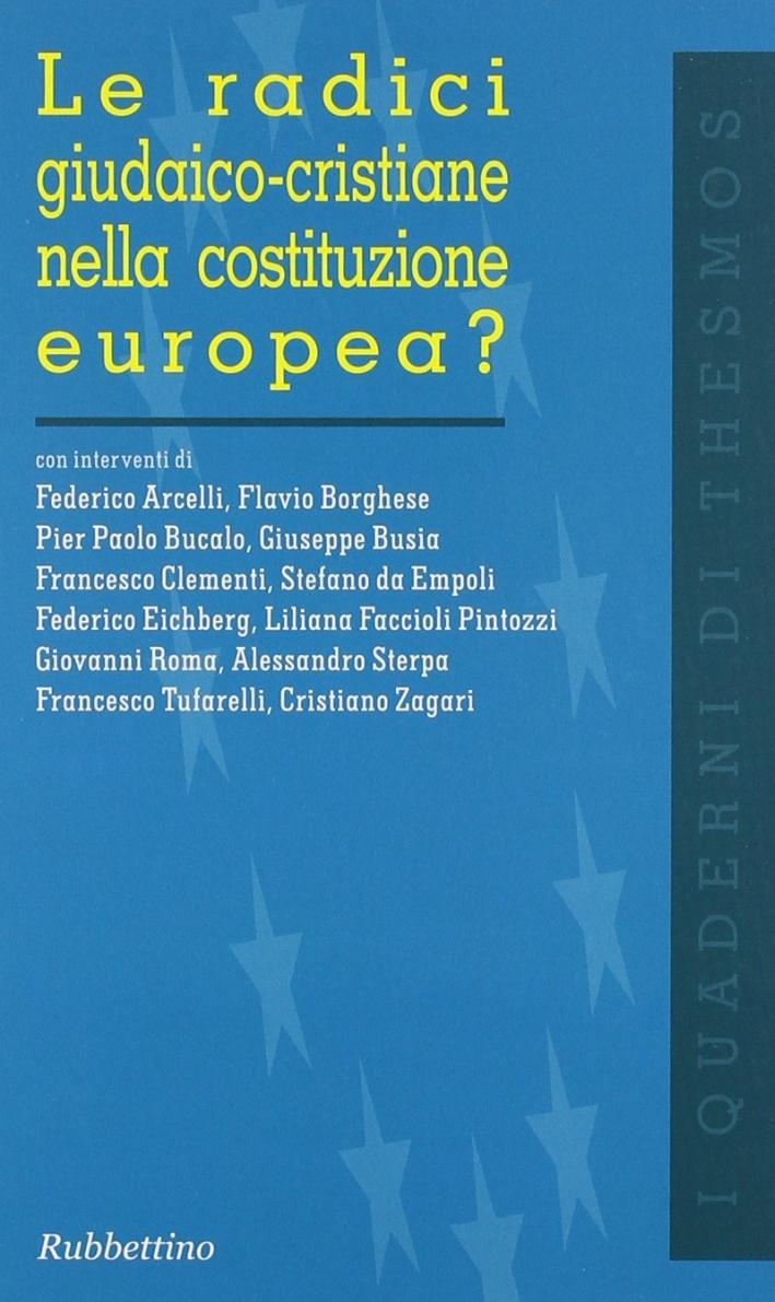 Le radici giudaico-cristiane nella costituzione europea?