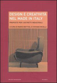 Design e creatività nel made in Italy. Proposte per i distretti industriali