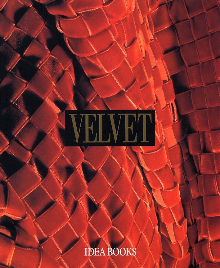 Velvet. History Techniques Fashions