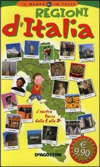 Regioni d'Italia. Ediz. illustrata