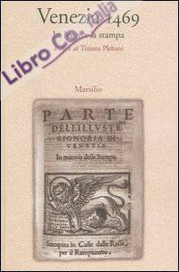 Venezia 1469. La legge e la stampa