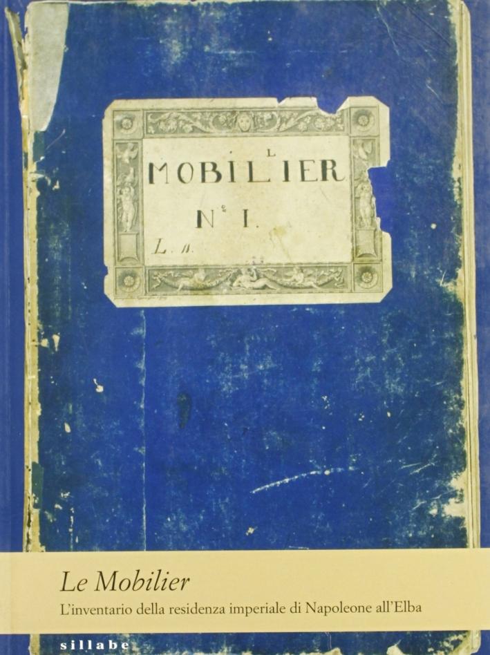 Le Mobilier: l'inventario della residenza imperiale di Napoleone all'Elba.
