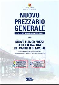 Nuovo prezzario generale per le oo. pp. nella regione siciliana. Con CD-ROM