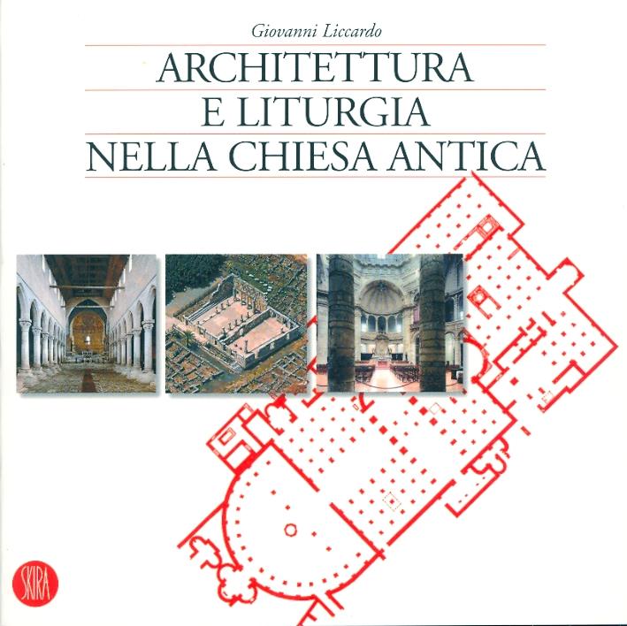 Architettura e liturgia nella Chiesa antica.