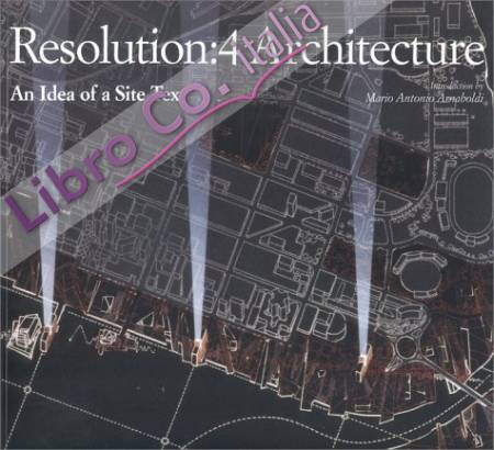 Resolution 4. Architecture. An Idea of a Site Text