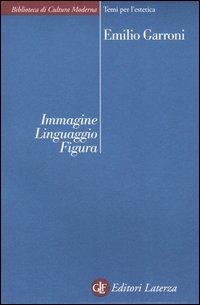 Immagine, linguaggio, figura. Osservazioni e ipotesi.
