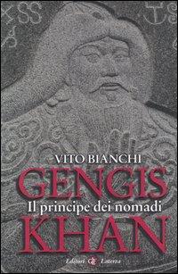 Gengis Khan. Il principe dei nomadi.