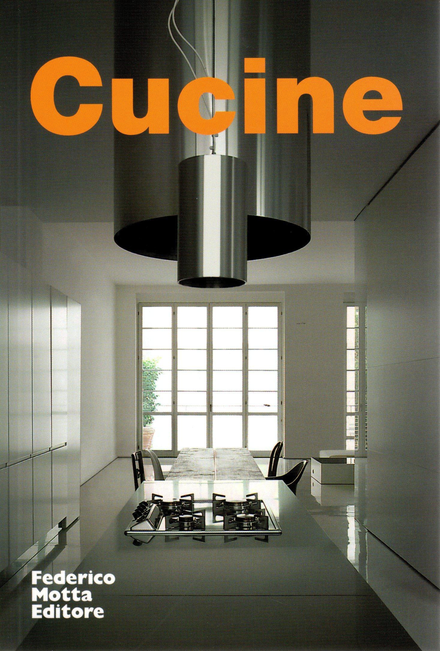Cucine. Ediz. illustrata