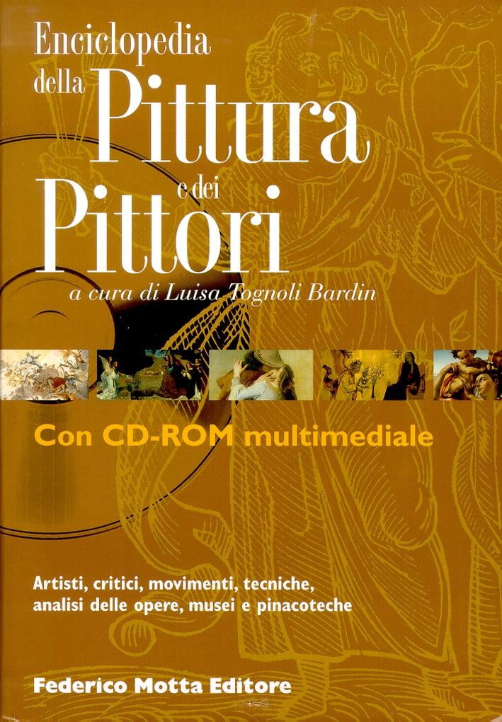 Enciclopedia delle Pittura e dei Pittori. Con CD-ROM