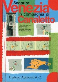 Scoprire Venezia in compagnia di Canaletto