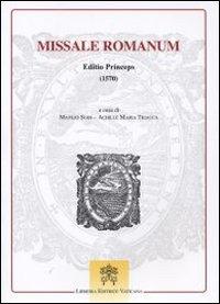 Missale romanum. Editio princeps (1570).