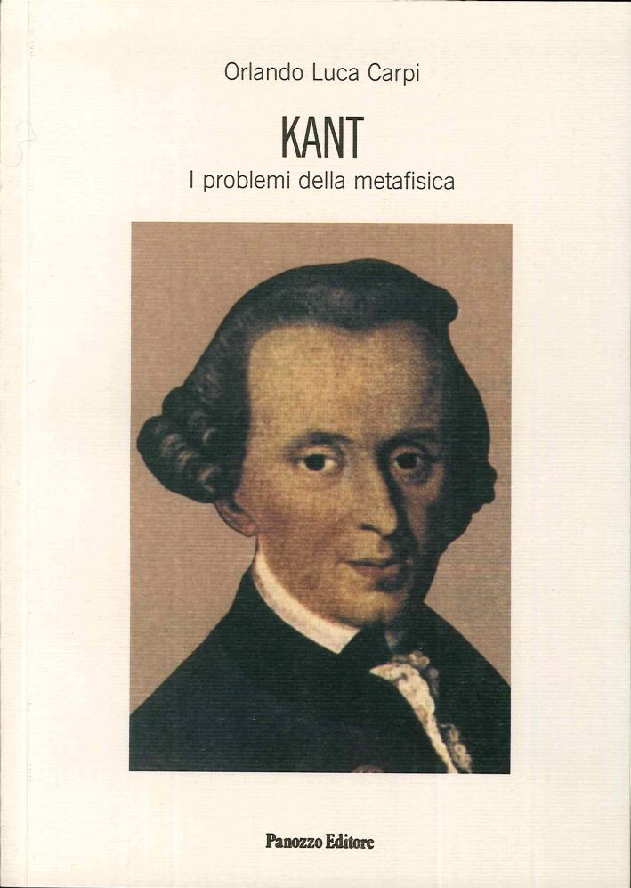 Kant. I problemi della metafisica.