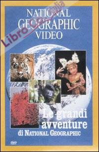 Le grandi avventure di National Geographic. DVD.