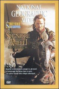 Il ritorno del re. Il Signore degli Anelli. Beyond the movie. DVD.