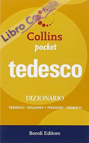 Tedesco. Dizionario tedesco-italiano, italiano-tedesco. Ediz. bilingue