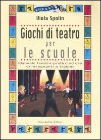 Giochi di teatro per le scuole.