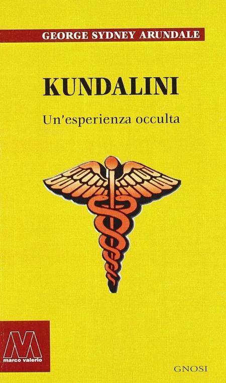 Kundalini. Un'esperienza occulta.