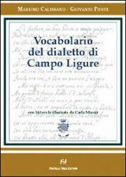 Vocabolario del dialetto di Campo Ligure.