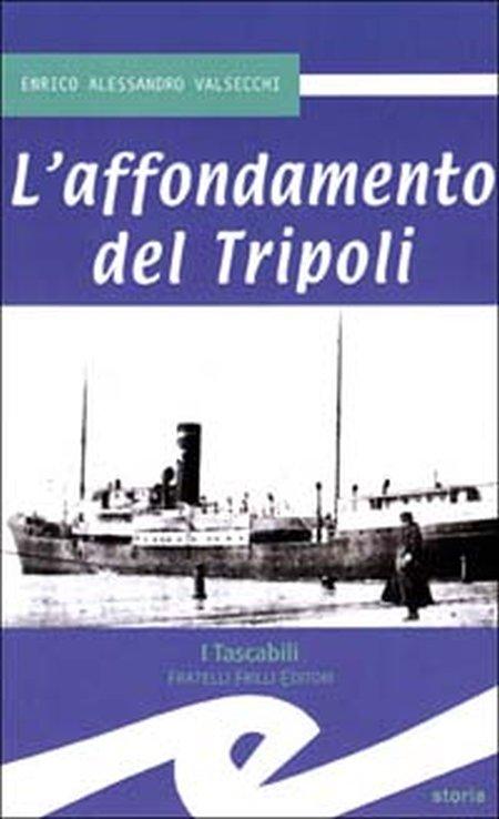 L'affondamento del Tripoli.