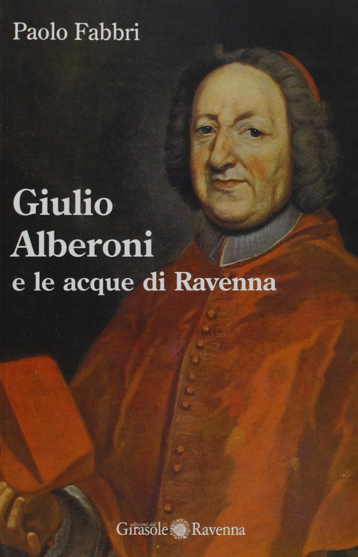 Giulio Alberoni e le acque di Ravenna.