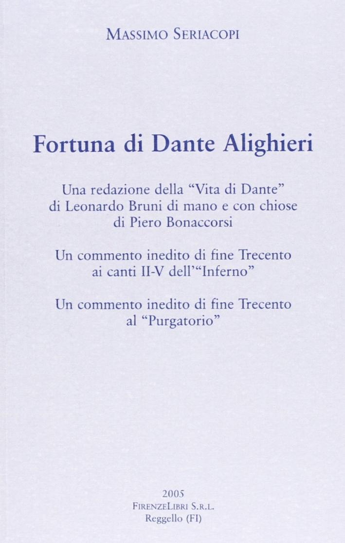 Fortuna di Dante. Una redazione della